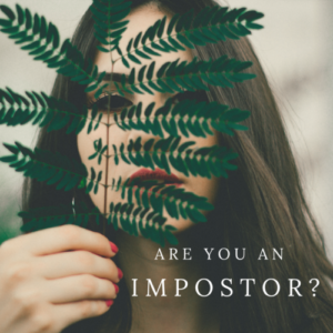 Impostor Syndrome and Impostor Phenomenon